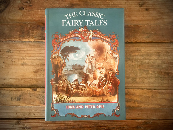 The Classic Fairy Tales, Iona and Peter Opie, Illustrated, HC DJ, Oxford University
