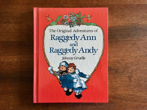 The Original Adventures of Raggedy Ann and Raggedy Andy by Johnny Gruelle, HC