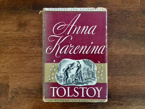 Anna Karenina by Leo Tolstoy, Translated by Constance Garnett, Modern Library Giant Edition, Vintage Hardcover with Dust Jacket