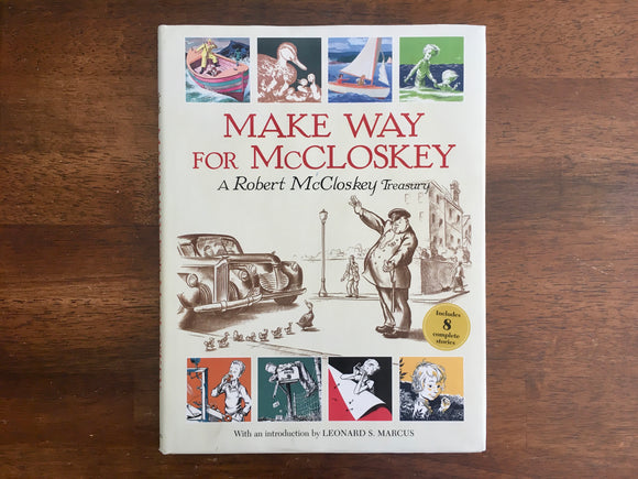 Make Way for McCloskey, 8 Complete Stories by Robert McCloskey, 1st Print, HC DJ