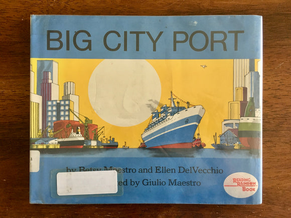 Big City Port by Betsy Maestro and Ellen DelVecchio, Vintage 1983, HC DJ