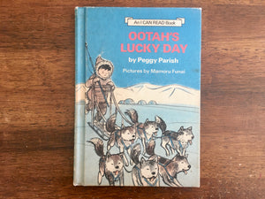 Ootah's Lucky Day by Peggy Parish, Pictures by Mamoru Funai, Vintage 1970, Hardcover Book