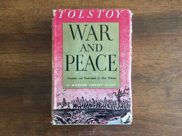 War and Peace by Count Leo Tolstoy, Translated by Constance Garnett, Modern Library