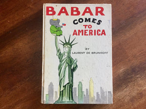 Babar Comes to America by Laurent De Brunhoff, Vintage 1965, Hardcover Book, Illustrated