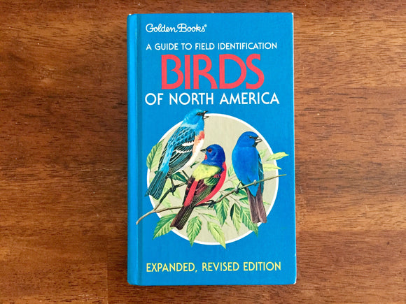 Birds of North America, Golden Books, A Guide to Field Identification, Expanded, Revised Edition, Vintage 1983, Hardcover Book