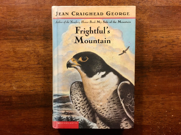 Frightful's Mountain by Jean Craighead George, Hardcover Book, Illustrated