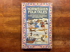 Norwegian Folk Tales, Selected from the Collection of Peter Christen Asbjornsen and Jorgen Moe, Vintage 1982, 1st American Paperback Edition, Illustrated
