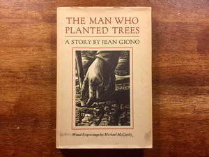 The Man Who Planted Trees, Hardcover Book w/Dust Jacket, Vintage 1985, Wood Engravings