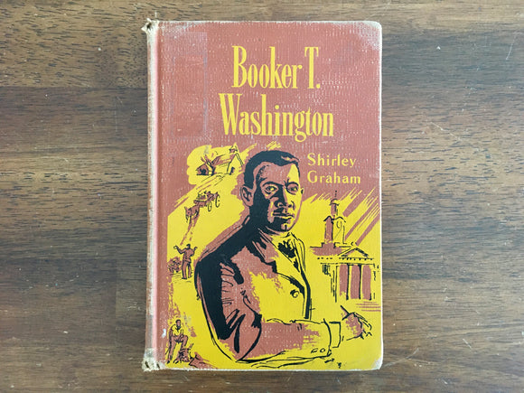Booker T Washington by Shirley Graham, Messner Biography, Vintage 1955, Hardcover