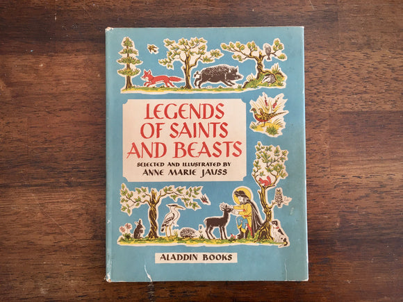 Legends of Saints and Beasts, Anne Marie Jauss, Vintage 1940, 1st Edition, HC DJ