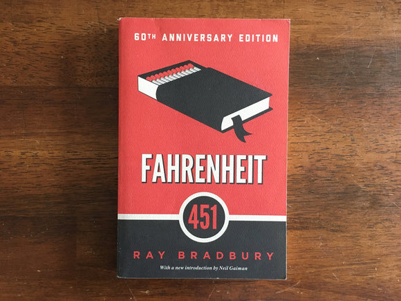 Fahrenheit 451 by Ray Bradbury, 60th Anniversary Edition, PB Book
