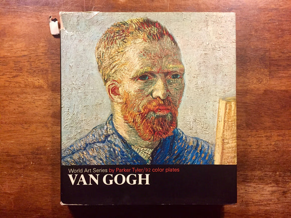Van Gogh by Parker Tyler, World Art Series, Vintage 1968, Hardcover with Dust Jacket