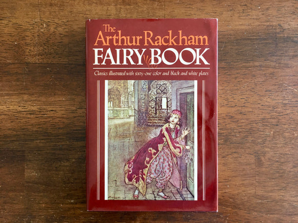 The Arthur Rackham Fairy Book, Vintage 1978, HC DJ, Illustrated