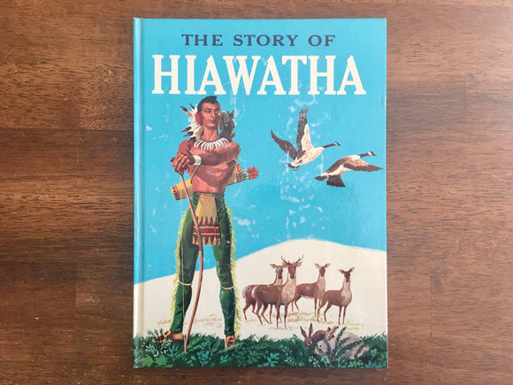 The Story of Hiawatha, Adapted from Longfellow by Allan Chafee, Vintage 1951