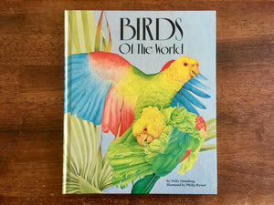 Birds of the World by Polly Greenberg, Illustrated by Philip Rymer, Vintage 1983, Hardcover Book