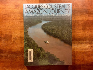 Jacques Cousteau's Amazon Journey by Cousteau and Richards, Vintage 1984, Hardcover Oversized Book with Dust Jacket, Photographic Illustrations