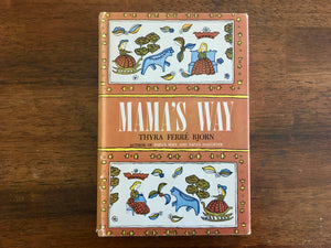 Mama's Way by Thyra Ferre Bjorn, Vintage 1959, Hardcover Book, Dust Jacket
