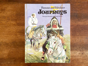 Famous and Fabulous Journeys by Bernard Barbuk, Illustrated by Frank Baber, Vintage 1974, Hardcover Book