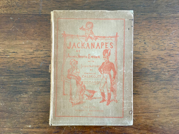 Jackanapes by Juliana Horatia Ewing, Illustrated by Randolph Caldecott, Antique 1891