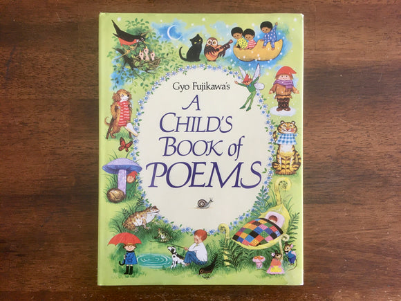 Child's Book of Poems by Gyo Fujikawa, Vintage 1989, Hardcover Book with Dust Jacket