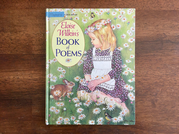 Eloise Wilkin's Book of Poems, Deborah Wilkin Springett, Illustrated, 1988