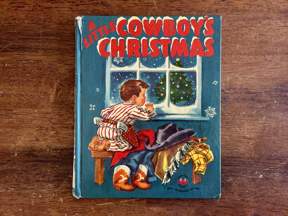 A Little Cowboy's Christmas by Marcia Martin, Vintage 1951, Hardcover Book, Illustrated by Eleanor Dart, Wonder Books