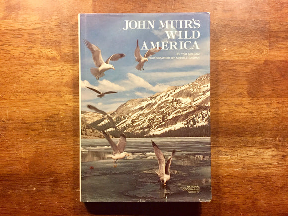 John Muir's Wild America by Tom Melham, Vintage 1976, Hardcover Book with Dust Jacket, Illustrated