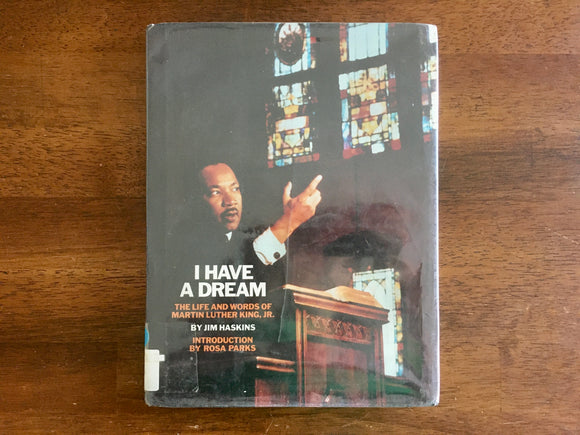 I Have A Dream: The Life and Words of Martin Luther King, Jr., Jim Haskins, HC DJ