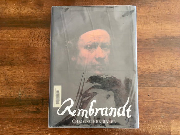 Rembrandt, Christopher Baker, Large Hardcover Book, Art Study, Painting, 1993