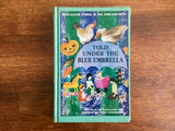 Told Under the Blue Umbrella: Read-Aloud Stories in the Here-And-Now, Vintage 1961