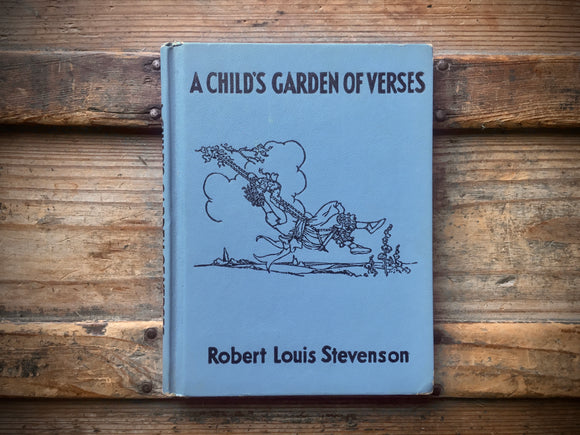 A Child's Garden of Verses by Robert Louis Stevenson, Illustrated by Eulalie, 1932, HC