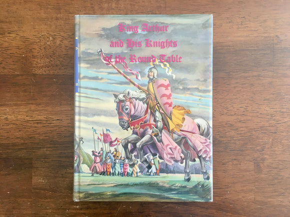 King Arthur and His Knights of the Round Table, Sidney Lanier, Illustrated Junior Library, 1950