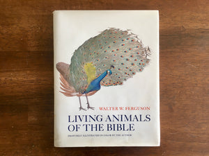 Living Animals of the Bible by Walter W Ferguson, Vintage, Hardcover with Dust Jacket