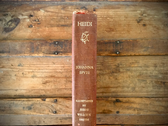 Heidi by Johanna Spyri, Illustrated by Jessie Willcox Smith, HC, 1972