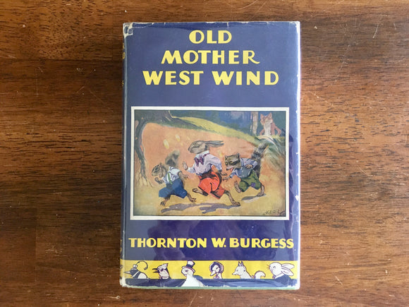 Old Mother West Wind by Thornton Burgess, Antique 1910, HC DJ, Quaddies