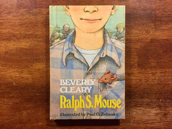 Ralph S. Mouse by Beverly Cleary, Illustrated by Paul O. Zelinsky, Vintage 1982, Hardcover Book