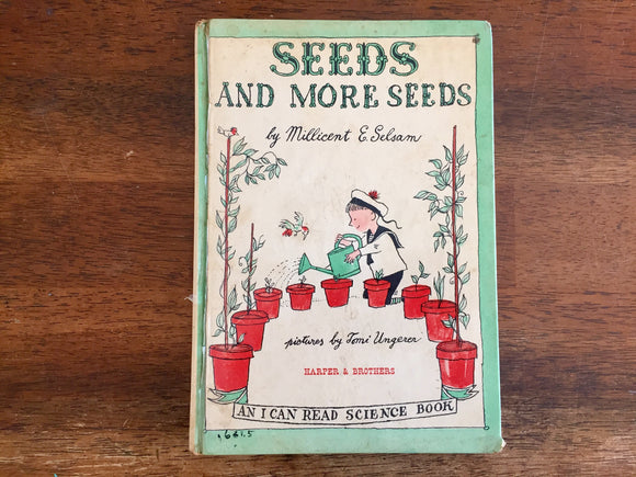 Seeds and More Seeds by Millicent Selsam, Hardcover Picture Book, Vintage 1959, Illustrated