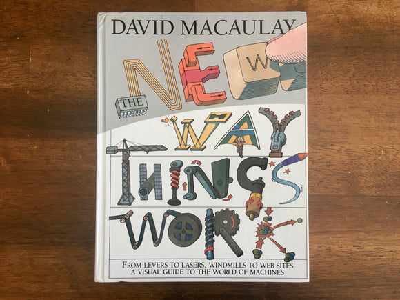 The New Way Things Work by David Macaulay, Hardcover Book, Illustrated