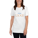 Now LXXII (now 72, Roman numerals) - celebrate the birthday