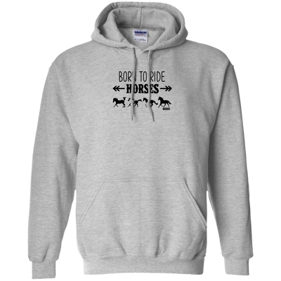 Born To Ride Horses Funny Pullover Hoodie