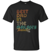 Best Dad In The Galaxy full Funny Short Sleeve Gift Shirt