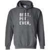 Best Pop Ever Dad Funny Pullover Hoodie