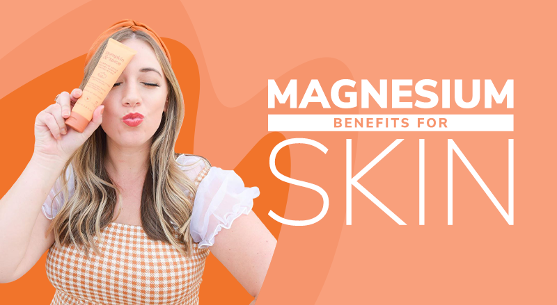 Magnesium Benefits For Skin