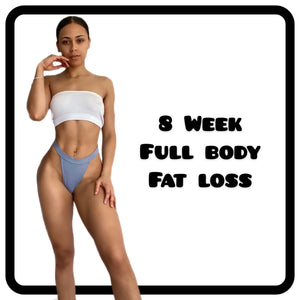 8 Week Full Body Fat Loss (Workouts + Recipe Plan available)