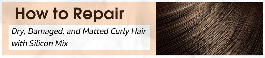 How to Repair Dry, Damaged, and Matted Curly Hair?