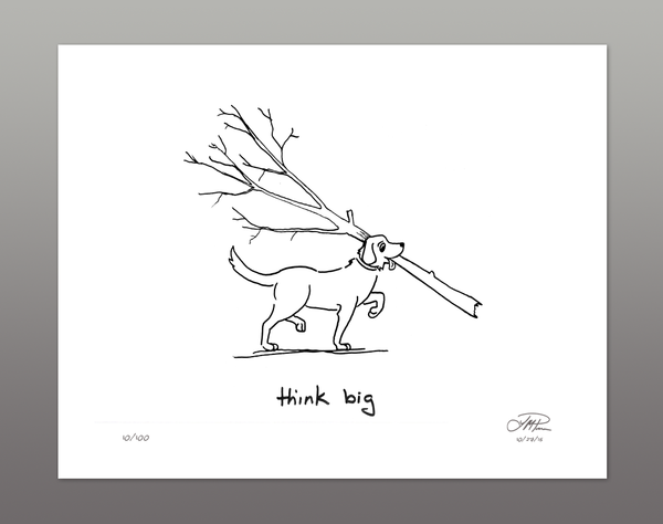 Giclée Print: Think Big