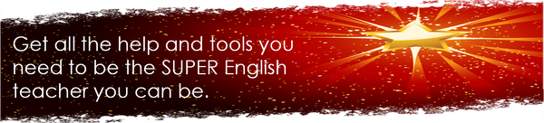 Get all the help and tools you need to be the SUPER English teacher you can be.
