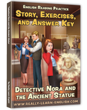 Detective Nora and the Ancient Statue: Story, Glossary, Exercises, and Answer Key