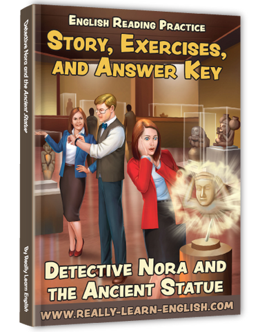 Detective Nora and the Ancient Statue: Story, Exercises, and Answer Key
