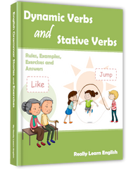Dynamic Verbs (Action Verbs) and Stative Verbs